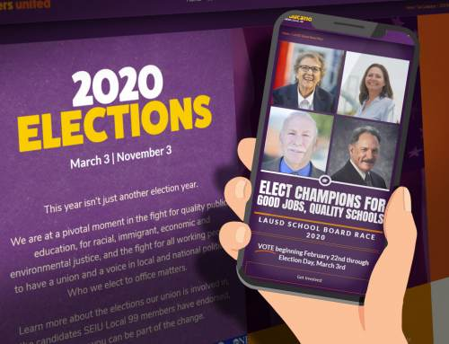 People-Powered Politics: 2020 Elections Page is Live! See the Candidates SEIU Local 99 Members are Supporting and Get Involved