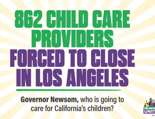 Providers, Parents, and Community Allies demand Gov. Newsom end CA's Child Care Crisis Members of SEIU Local 99/Child Care Providers United gathered today in Downtown Los Angeles calling on Gov. Newsom to support family child care providers and help early educators keep their doors open to support essential workers.