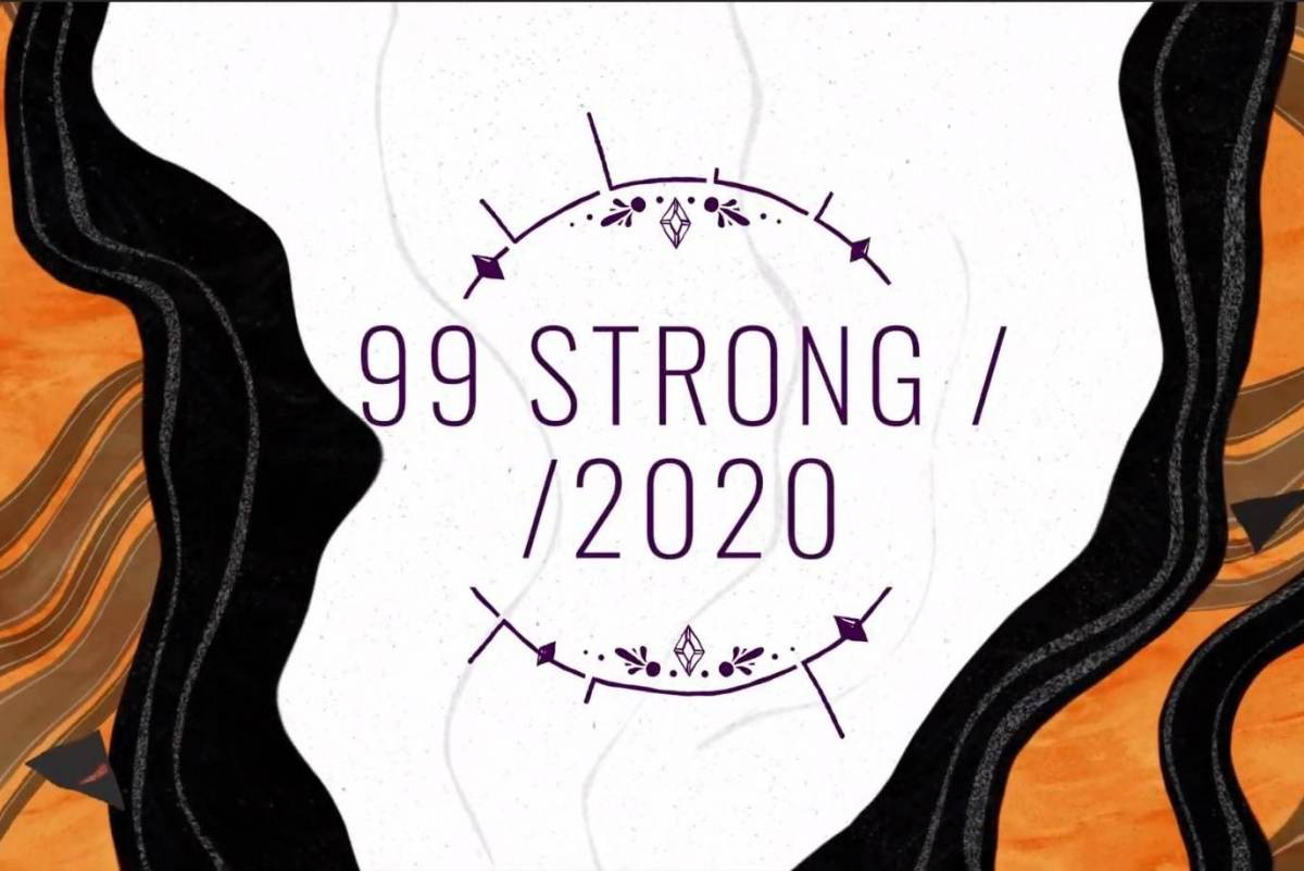 99 Strong in 2020: A Year-in-Review Video