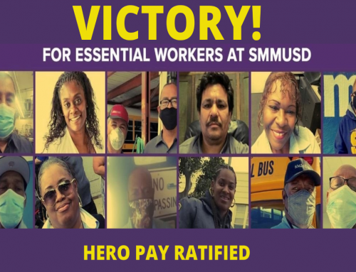Members at SMMUSD Win Hero Pay!